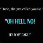 Hold The Cake